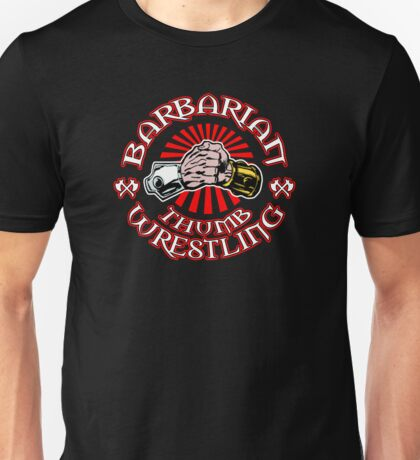 BARBARIAN THUMB WRESTLING!! Unisex T-Shirt