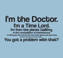 I'm the Doctor / Doctor Who quote series #1 T-Shirt