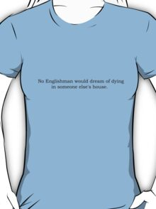 Downton Abbey best quotes series #1 T-Shirt