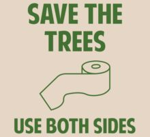 Save The Trees by FunniestSayings