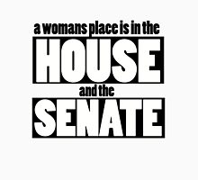 A womans place is in the house and senate Womens Fitted T-Shirt
