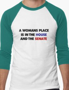 A womans place is in the house and senate  T-Shirt