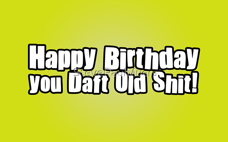 Happy Birthday Dafty by StevePaulMyers