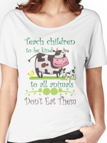 Teach Kindness to Animals Women's Relaxed Fit T-Shirt