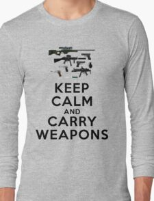 Keep calm and carry weapons Long Sleeve T-Shirt