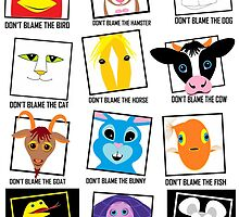DON'T BLAME Animals POSTER by Jean Gregory  Evans