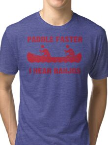Paddle Faster I Hear Banjos - Vintage Red  Tri-blend T-Shirt
