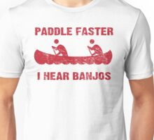 Paddle Faster I Hear Banjos - Vintage Red  Unisex T-Shirt