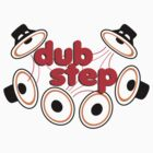 DUBSTEP by Musicfreak