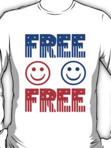 Free. Feel free. T-Shirt