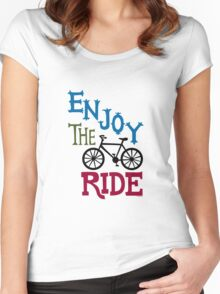 Enjoy the Ride - light Women's Fitted Scoop T-Shirt