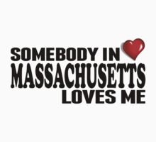 Somebody In Massachusetts Loves Me Kids Clothes