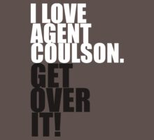 I love Agent Coulson. Get over it! Kids Clothes