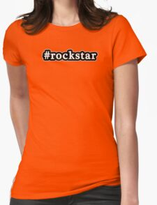 Rockstar - Hashtag - Black & White Womens Fitted T-Shirt
