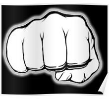 FIST, PUNCH, fight, Strength, Power, Grasp, tough, Karate, Martial Arts, MMA, on Black Poster