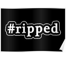 Ripped - Hashtag - Black & White Poster