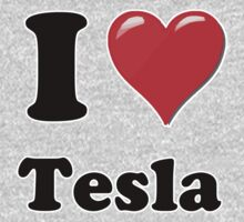I Heart Tesla by HighDesign