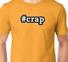 Crap - Hashtag - Black & White Unisex T-Shirt