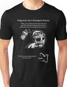Fragment of a deranged dream Unisex T-Shirt