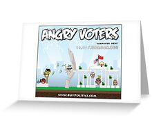 Angry Voters Greeting Card