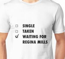 Waiting for Regina Mills Unisex T-Shirt