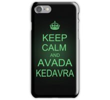 Keep Calm and Avada Kedavra iPhone Case/Skin