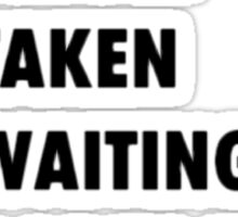 Waiting for Robin Hood Sticker