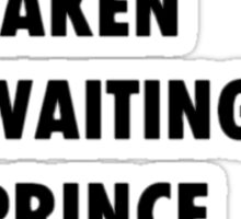 Waiting for Prince Charming Sticker