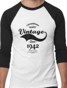 Premium Quality Vintage Since 1942 Limited Edition Men's Baseball ¾ T-Shirt