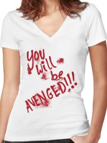 You Will Be AVENGED!!! Women's Fitted V-Neck T-Shirt