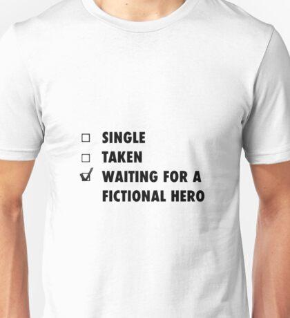 Waiting for a fictional hero Unisex T-Shirt
