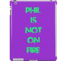 Phil Is Not On Fire City iPad Case/Skin
