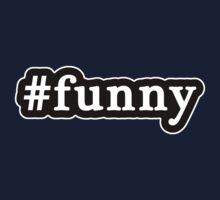 Funny - Hashtag - Black & White One Piece - Long Sleeve