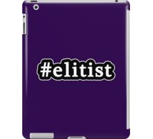 Elitist - Hashtag - Black & White iPad Case/Skin