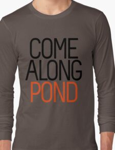 Come Along Pond Long Sleeve T-Shirt