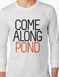 Come Along Pond Long Sleeve T-Shirt