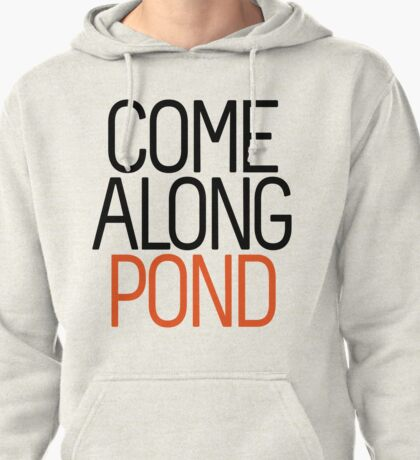 Come Along Pond Pullover Hoodie