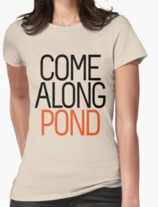 Come Along Pond Womens Fitted T-Shirt