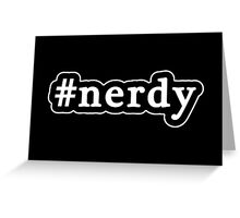 Nerdy - Hashtag - Black & White Greeting Card