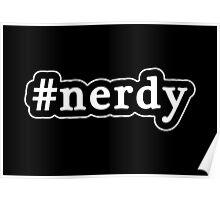 Nerdy - Hashtag - Black & White Poster