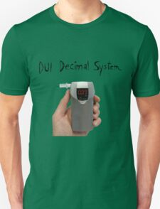 DUI Decimal System Unisex T-Shirt