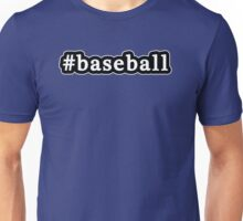 Baseball - Hashtag - Black & White Unisex T-Shirt