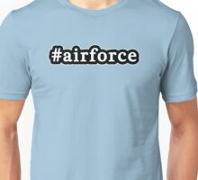 Air Force - Hashtag - Black & White Unisex T-Shirt