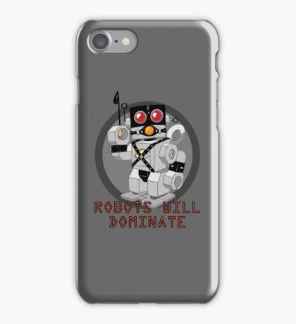 Robots Will Dominate: iPhone Case iPhone Case/Skin