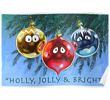 Holly, Jolly & Bright Poster