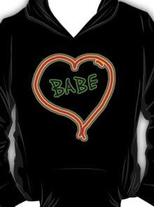 I LOVE babe heart  T-Shirt