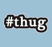 Thug - Hashtag - Black & White One Piece - Short Sleeve