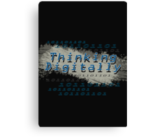 Thinking Digitally Canvas Print