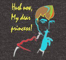Neon - Hush now, my dear princess! Unisex T-Shirt