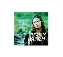 "The 100 - Octavia Blake ""Really Bitch"" iPhone and Samsung case (also comes as sticker) by clexa-trash"